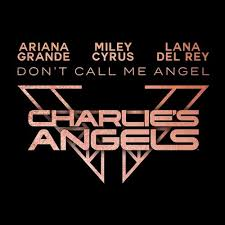 """Don't Call Me Angel"""
